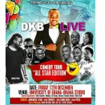 DKBLIVE Storms Legon 12th Dec With Joey B & Pappy Kojo