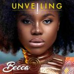 "Becca explains reason for naming her latest album ""unveiling"""